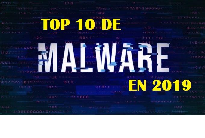 Top 10 de Malware que afecto en 2019
