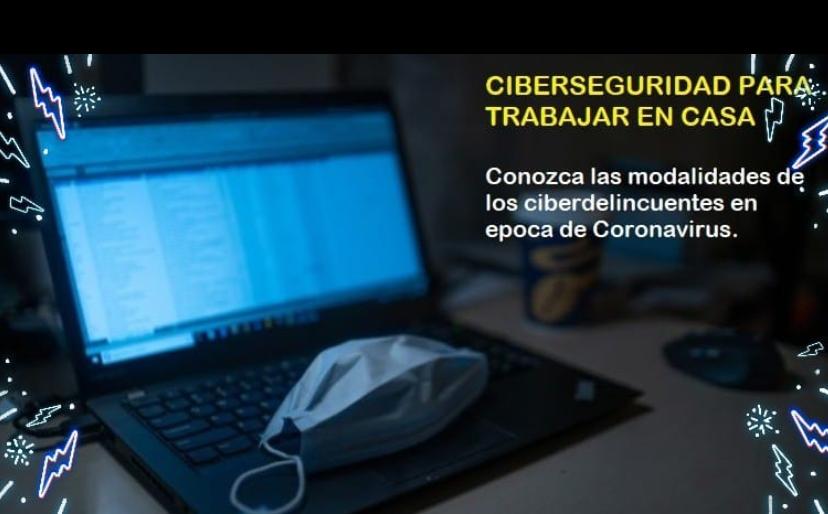 Trabajo remoto… cómo protegerse de ciberataques, pérdidas y robo de información.
