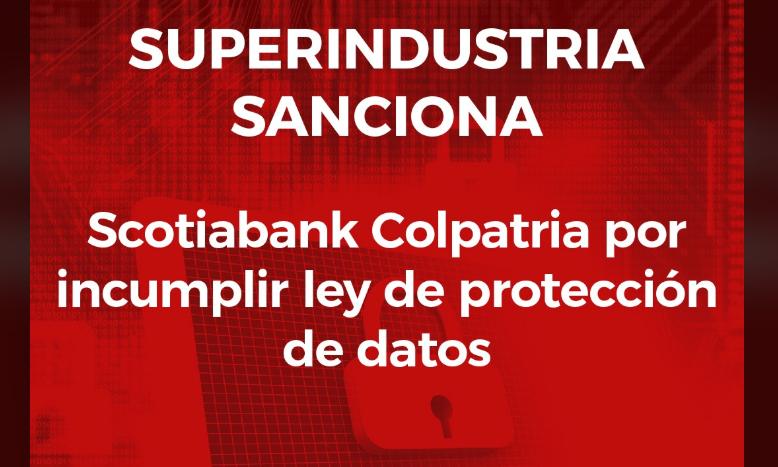 Scotiabank Colpatria sancionada por incumplir ley de protección de datos