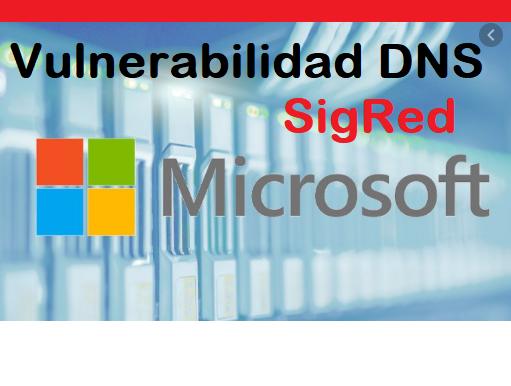Microsoft: Vulnerabilidad crítica de DNS pone en riesgo a miles de servidores