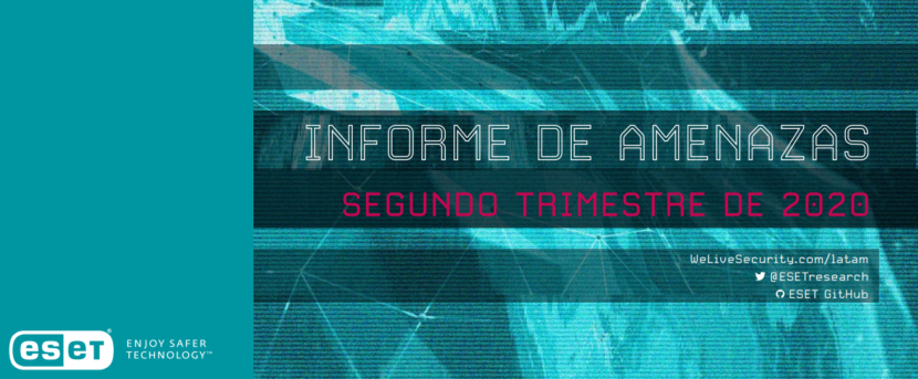 Informe de amenazas informáticas en Latinoamerica 1 semestre 2020