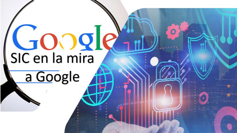 SIC ordena a Google cumplir con el estándar de protección de datos Colombiano