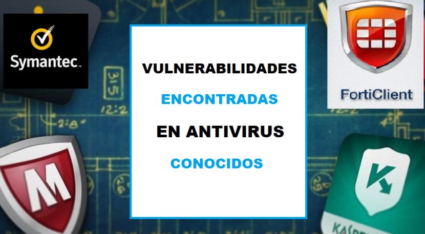 Vulnerabilidades en Antivirus conocidos ponen en peligro a millones de computadores